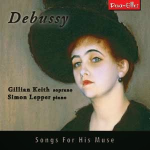 Debussy: Songs for his muse