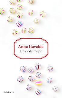 """""""Una vida mejor"""" de Anna Gavalda"""