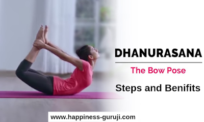 Dhanurasana Steps and Benefits in Hindi, How to do Dhanurasana, Dhanurasana, Dhanurasana  benefits, Dhanurasana  benefits in hindi, Dhanurasana steps, Dhanurasana  yoga, Dhanurasana  images, also tell about What is yoga on www.happiness-guruji.com