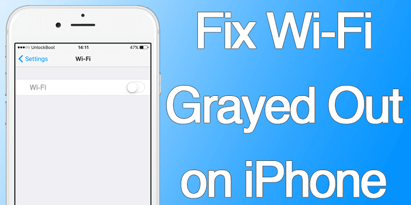 fix wifi grayed out on iphone