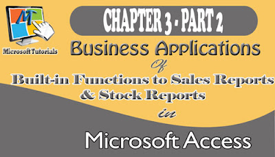 Business Applications of Access built in functions- sales and stock reports