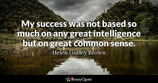 quotes, quote. motivational, inspirational, Helen Gurley Brown