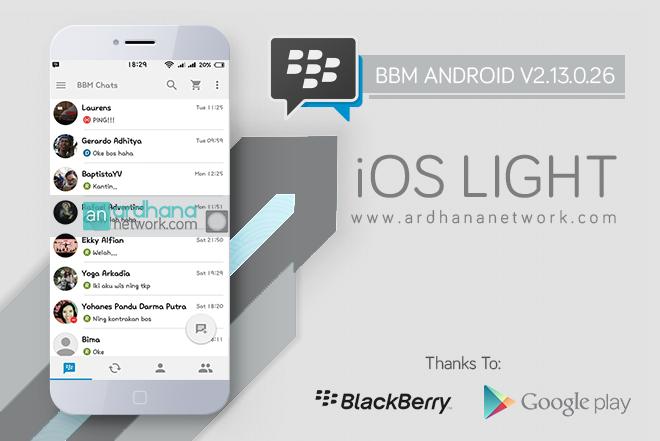 BBM iOS Light V2.13.0.26 - BBM MOD ANdroid V2.13.0.26