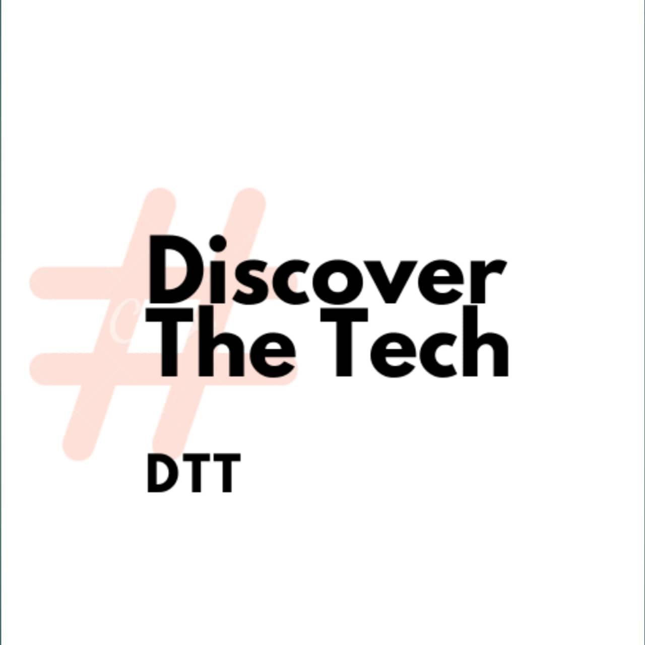 Discover The Tech