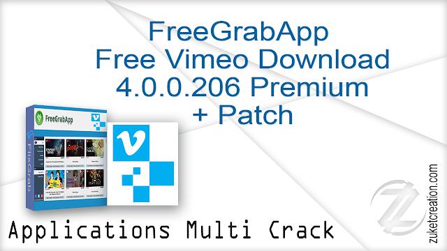FreeGrabApp Free Vimeo Download 4.0.0.206 Premium + Patch  |  38.4  MB