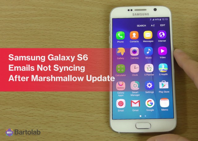 Galaxy S6 Email Syncing Problems Since Update to Marshmallow