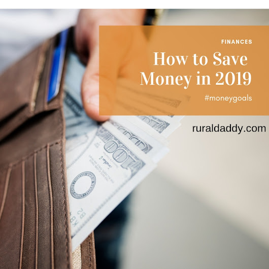 How to Save Money in 2019