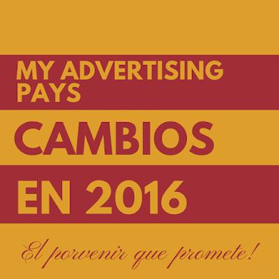 My Advertising Pays - mejoras para el año 2016 en tusalarioaqui.blogspot.com.es