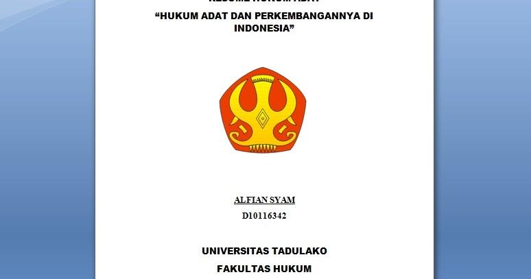 Hukum Adat Perkembangan Di Indonesia