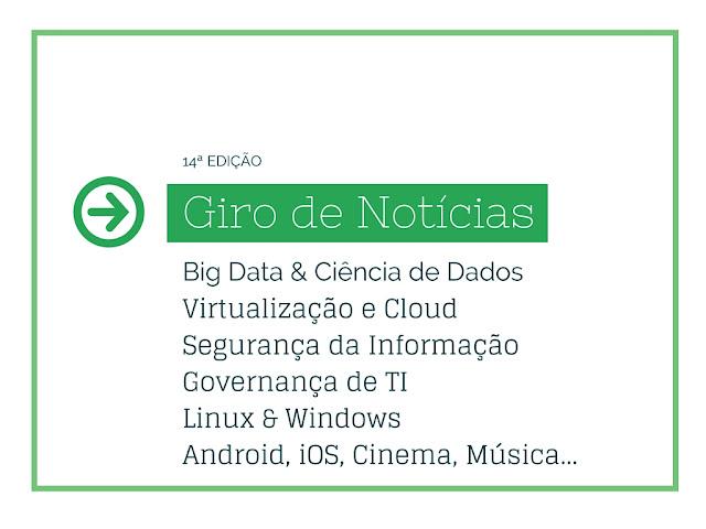 Melhor informativo semanal de TI da web brasileira!
