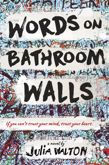 words on bathroom walls julia walton