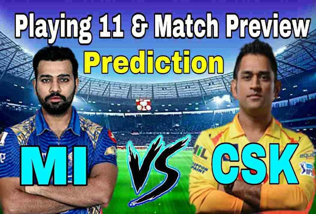 Mumbai Indians vs Chennai Super Kings Match Prediction and Playing Eleven
