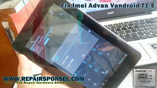 Cara Mengembalikan IMEI Tidak valid Advan T1E
