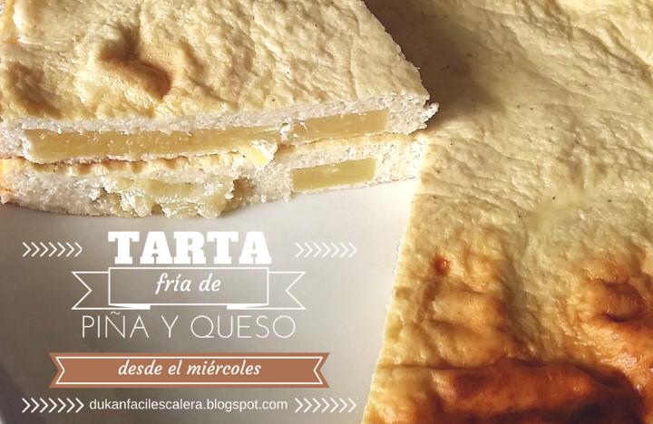 Tarta fría de piña y queso.Receta dulce facilísima light y sin calorías para todo tipo de dietas y a partir del miercoles para la Dukan suave,LA ESCALERA NUTRICIONAL.