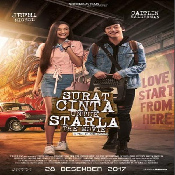 Inilah Sinopsis Film Surat Cinta Untuk Starla The Movie 2017