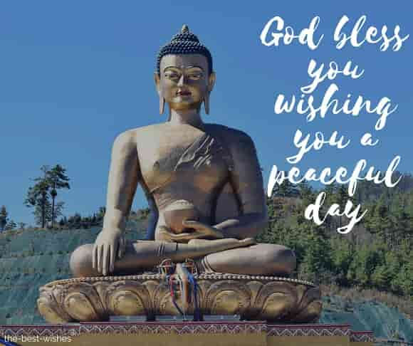 buddha god bless you wishing you a peaceful day