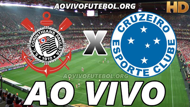 Corinthians x Cruzeiro Ao Vivo Hoje em HD