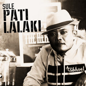 Sule - Pati Lalaki