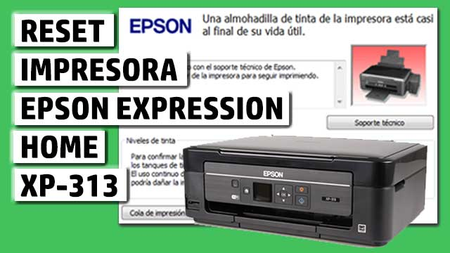 Reset impresora EPSON Expression Home XP-313