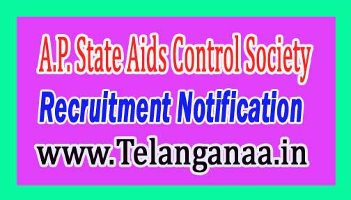 A.P. State Aids Control Society APSACS Recruitment Notification 2017