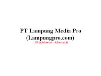 Lowongan Kerja PT Lampung Media Pro (Lampungpro.com) Terbaru