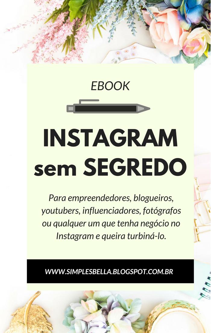 Instagram Sem Segredo | Estratégias para crescer seu perfil em 2018