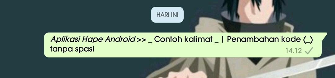 2 Cara membuat variasi tulisan unik di whatsapp