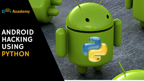 Hack any Android Device using Python Scripts - The World of