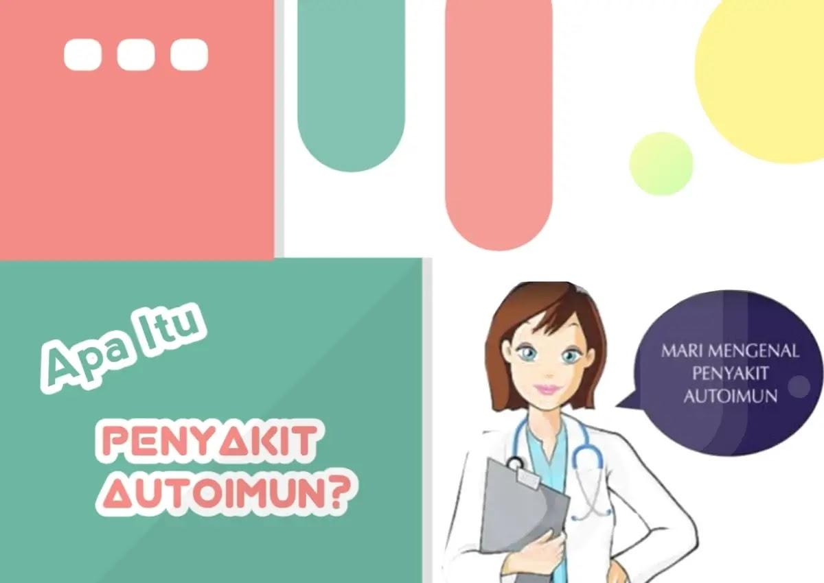 Apa Itu Penyakit Autoimun Dan Lupus?, Berikut Penjelasannya