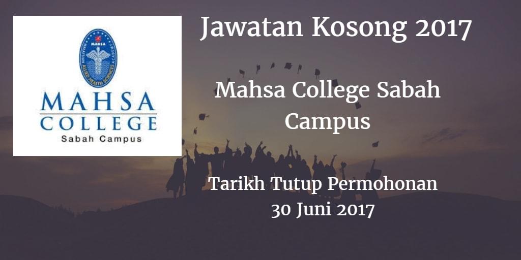 Jawatan Kosong Mahsa College Sabah Campus 30 Juni 2017