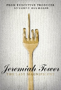 Poster Jeremiah Tower: The Last Magnificent