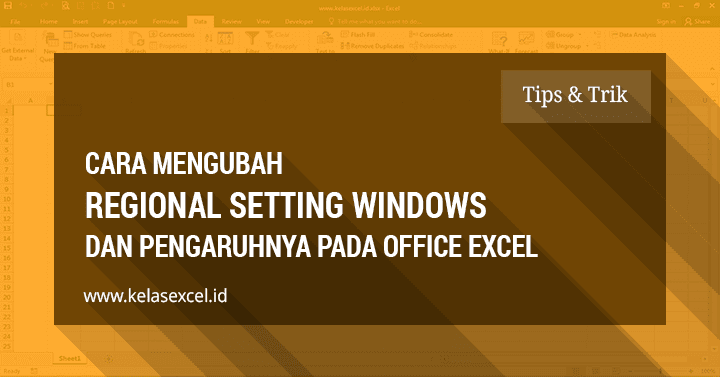 Cara Mengubah Regional Setting Komputer (windows) dan Perbedaannya Pada Rumus Excel
