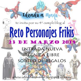 https://ideadoamano.blogspot.com/2018/03/cumpleblog-y-reto-personajes-frikis.html