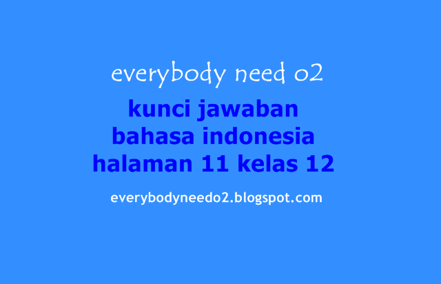kunci jawaban bahasa indonesia halaman 11 kelas 12