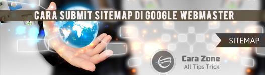 Cara Daftar Submit Sitemap di google webmaster untuk Blogspot