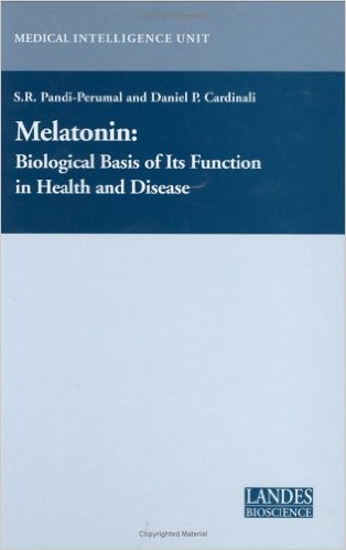 Melatonin: Biological basis of its function in health and disease