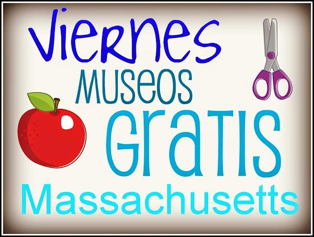 Museos Gratis los Viernes Durante el Verano en Massachusetts