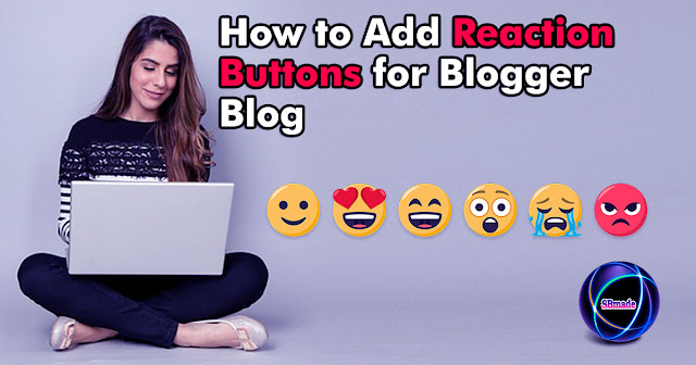 How to Add Reaction Buttons for Blogger Blog