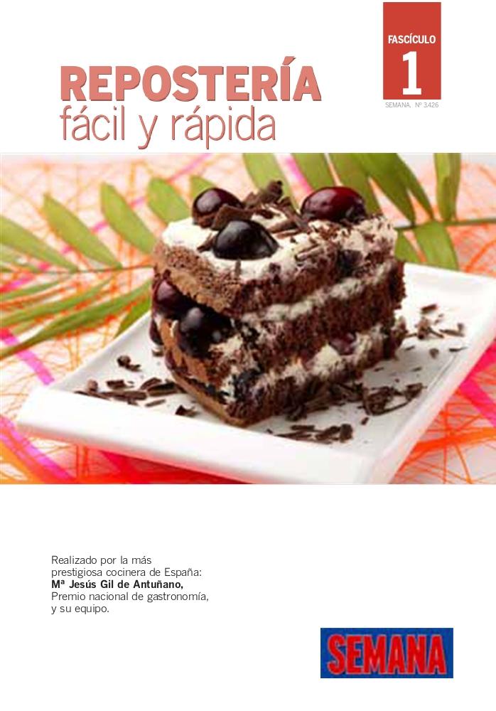 Reposter a f cil y r pida jes s gil library of knowledge - Reposteria facil y rapida ...