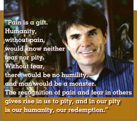 "Dean Koontz quotation ""Pain is a gift"""