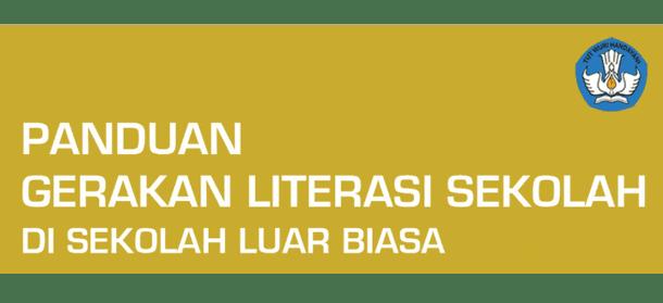 Panduan Gerakan Literasi di SLB (Sekolah Luar Biasa)