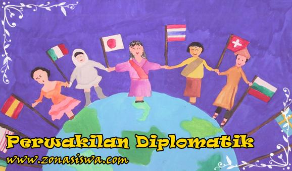 Perwakilan Diplomatik | www.zonasiswa.com