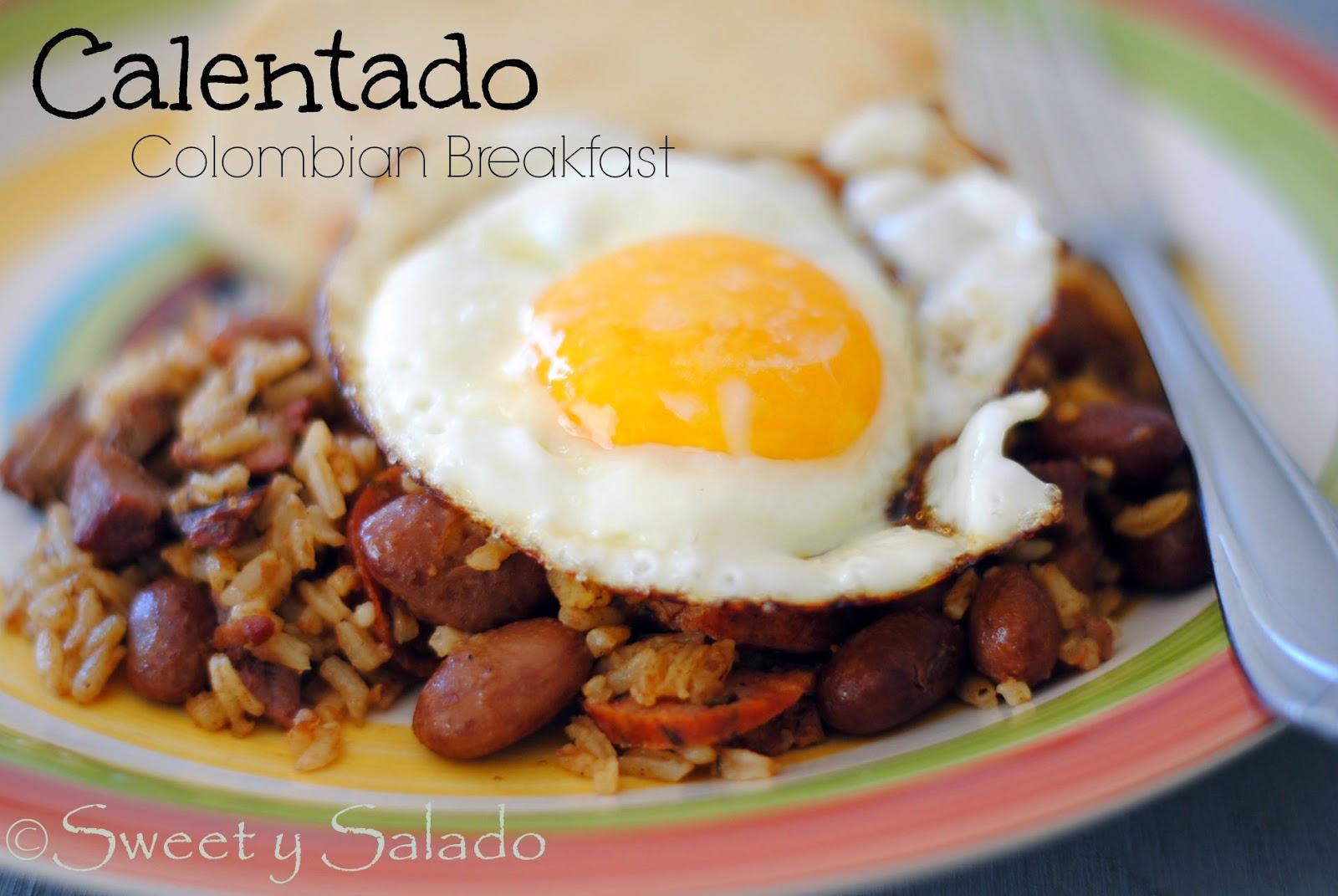 sweet y salado calentado colombian breakfast