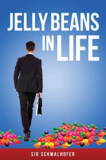 Jelly Beans in Life (Book 1) - a Literature and Fiction by Sig Schmalhofer