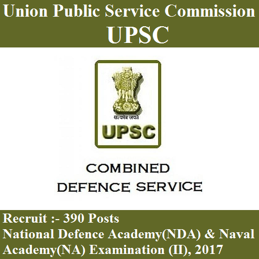 UPSC Recruitment 2017 | 390 Posts | NDA & NA Examination (II) 2017 on free job offer letters, free loan application forms, free printable credit application forms, free avery templates,