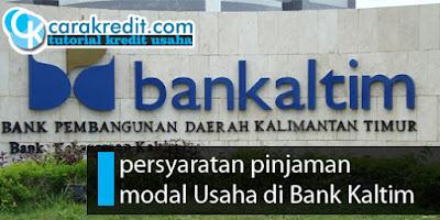 Bagaimana cara ajukan pinjaman modal bank kaltim ?