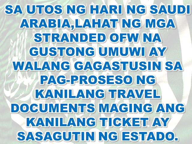 He also added that the Kingdom will help those who doesn't want to be repatriated by facilitating their transfer to other companies.An online system has been set up for the OFWs to send their bio-data  to local companies if they still wish to work in the Kingdom.