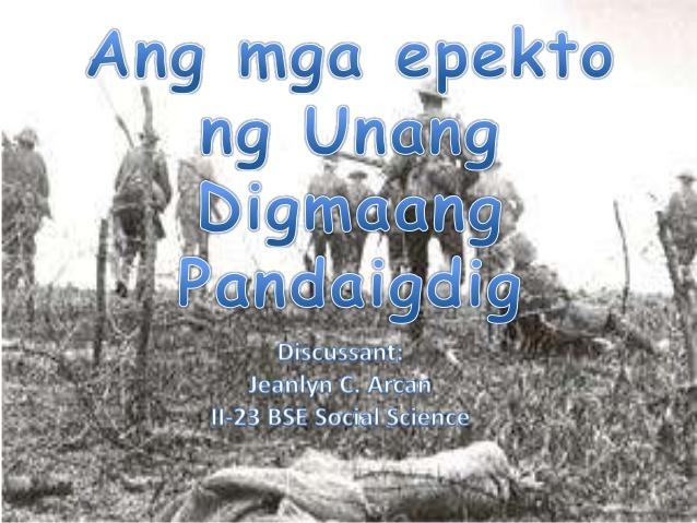 Epekto Ng Unang Digmaang Pandaigdig Philippin News