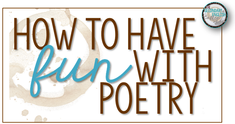 Poetry - Fun and Engaging Lesson Ideas for Secondary Students