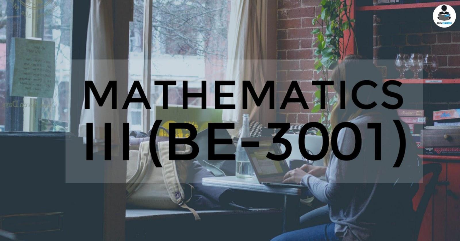 Mathematics III (BE-3001)